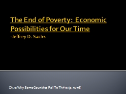 The End of Poverty: Economic Possibilities for Our Time PowerPoint PPT Presentation