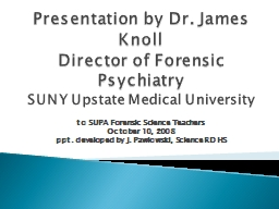 Presentation by Dr. James Knoll