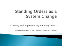 Standing Orders as a System Change