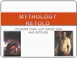 IT'S MORE THAN JUST NAKED MEN AND WITCHES