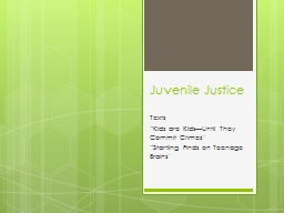Juvenile Justice PowerPoint PPT Presentation