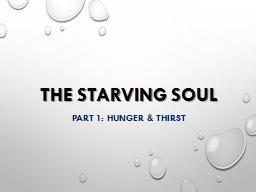 The Starving Soul