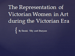 The Representation of Victorian Women in Art during the Vic