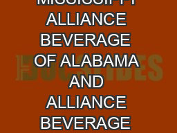 CHARMER SUNBELT ANNOUNCE PLAN TO CREATE NEW JOINT VENTURE IN ALABAMA AND MISSISSIPPI ALLIANCE BEVERAGE OF ALABAMA AND ALLIANCE BEVERAGE OF MISSISSIP PI WILL BE NEW BROKERAGE COMPANIES FOR RELEASE Co