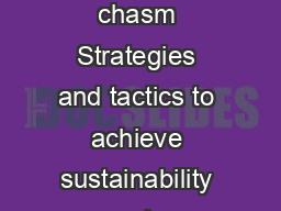 IBM Software Thought Leadership White Paper May  Crossing the sustainability chasm Strategies and tactics to achieve sustainability goals  Crossing the sustainability chasm Contents Executive summary