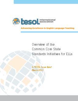 Overview of the Common Core State Standards Initiatives for ELLs A TESOL Issue B PDF document - DocSlides