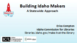 Building Idaho Makers PowerPoint PPT Presentation