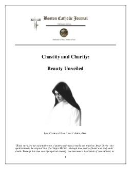 Chastity and Charity Beauty Unveiled by a Cloistered Poor Clare Colettine Nun ince our Lord has said follow me I understand that we really are to follow Jesus Christ the spotless lamb the virginal So PowerPoint PPT Presentation
