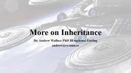 More on Inheritance