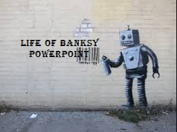 Life of Banksy
