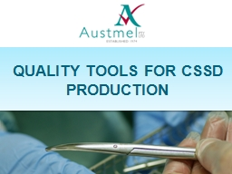 QUALITY TOOLS FOR CSSD PRODUCTION