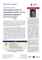 SMU Capstone Seminar Series  The European Union an inspirational partner or euro chauvinistic pretender By Dr Yeo Lay Hwee Associate Director European Union Centre in Singapore About the Speaker Abst