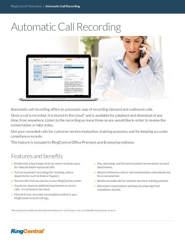 Automatic call recording offers an automatic way of recording inbound