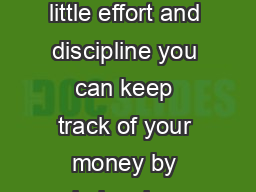 over please Balancing Your Checkbook With only a little effort and discipline you can keep track of your money by balancing your checkbook each month