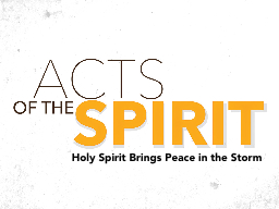 Holy Spirit Brings Peace in the