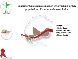 Implemention stigma reduction  intervention for Key populat