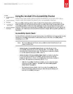 Using the Acrobat X Pro Accessibility Checker Determine how easily persons with disabilities can access PDF docu ments with the Adobe Acrobat X Pro accessibility checker e accessibility checking tool