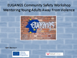 EUGANGS Community Safety Workshop
