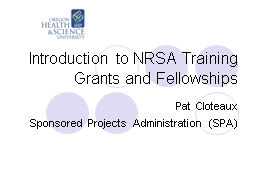 Introduction to NRSA Training Grants and Fellowships