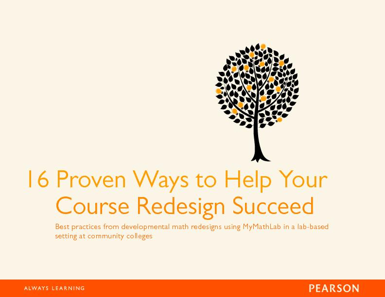 16 Proven Ways to Help YourCourse Redesign SucceedBest practices from