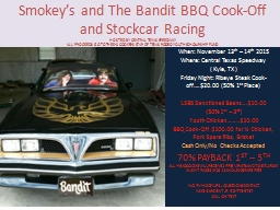 Smokey's and The Bandit BBQ Cook-Off and Stockcar Racing