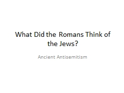 What Did the Romans Think of the Jews?