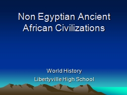 Non Egyptian Ancient African Civilizations