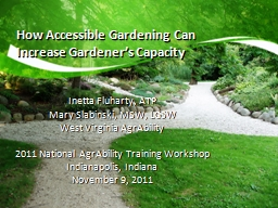 How Accessible Gardening Can Increase Gardener's Capacity PowerPoint PPT Presentation