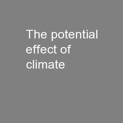 The potential effect of climate
