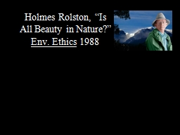 """Holmes Rolston, """"Is All Beauty in Nature?"""""""