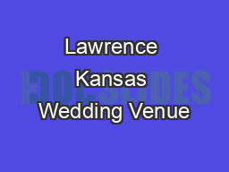 Lawrence Kansas Wedding Venue