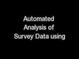Automated Analysis of Survey Data using PowerPoint PPT Presentation