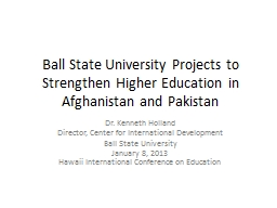 Ball State University Projects to Strengthen Higher Educati