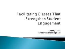 Facilitating Classes That Strengthen Student Engagement