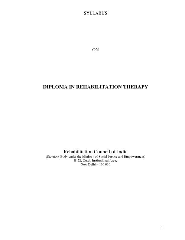 1 SYLLABUS  ON  DIPLOMA IN REHABILITATION THERAPY  Rehabilitation Coun