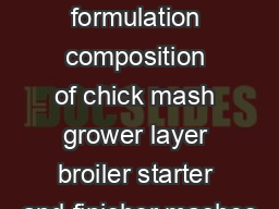 Poultry Nutrition Feed formulation composition of chick mash grower layer broiler starter and finisher mashes