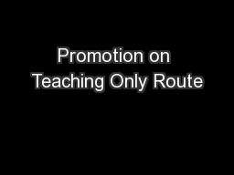 Promotion on Teaching Only Route