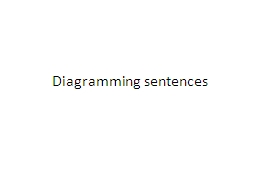 diagramming sentences powerpoint presentation ppt   docslidesdiagramming sentences