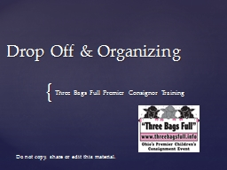 Drop Off & Organizing PowerPoint PPT Presentation