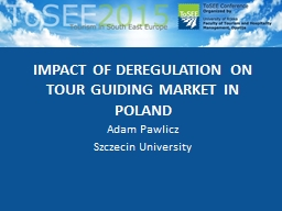 IMPACT OF DEREGULATION ON TOUR GUIDING MARKET IN POLAND