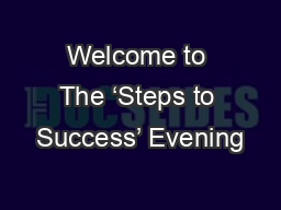 Welcome to The 'Steps to Success' Evening