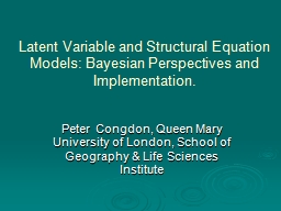 Latent Variable and Structural Equation Models: Bayesian Pe