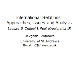 International Relations: Approaches, Issues and Analysis