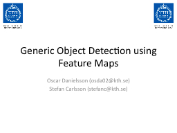 Generic Object Detection using Feature Maps