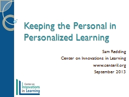 Keeping the Personal in Personalized Learning