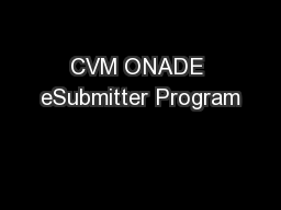 CVM ONADE eSubmitter Program