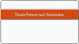 Thesis Format and Submission PowerPoint PPT Presentation