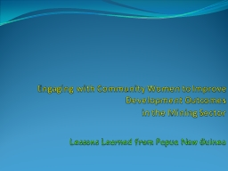 Engaging with Community Women to Improve Development Outcom