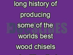 CHISELS  NAIL SETS Stanley is proud of its long history of producing some of the worlds best wood chisels a tradition that continues to this very day