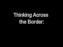 Thinking Across the Border: